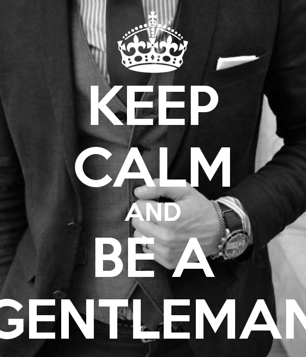 keep-calm-and-be-a-gentleman